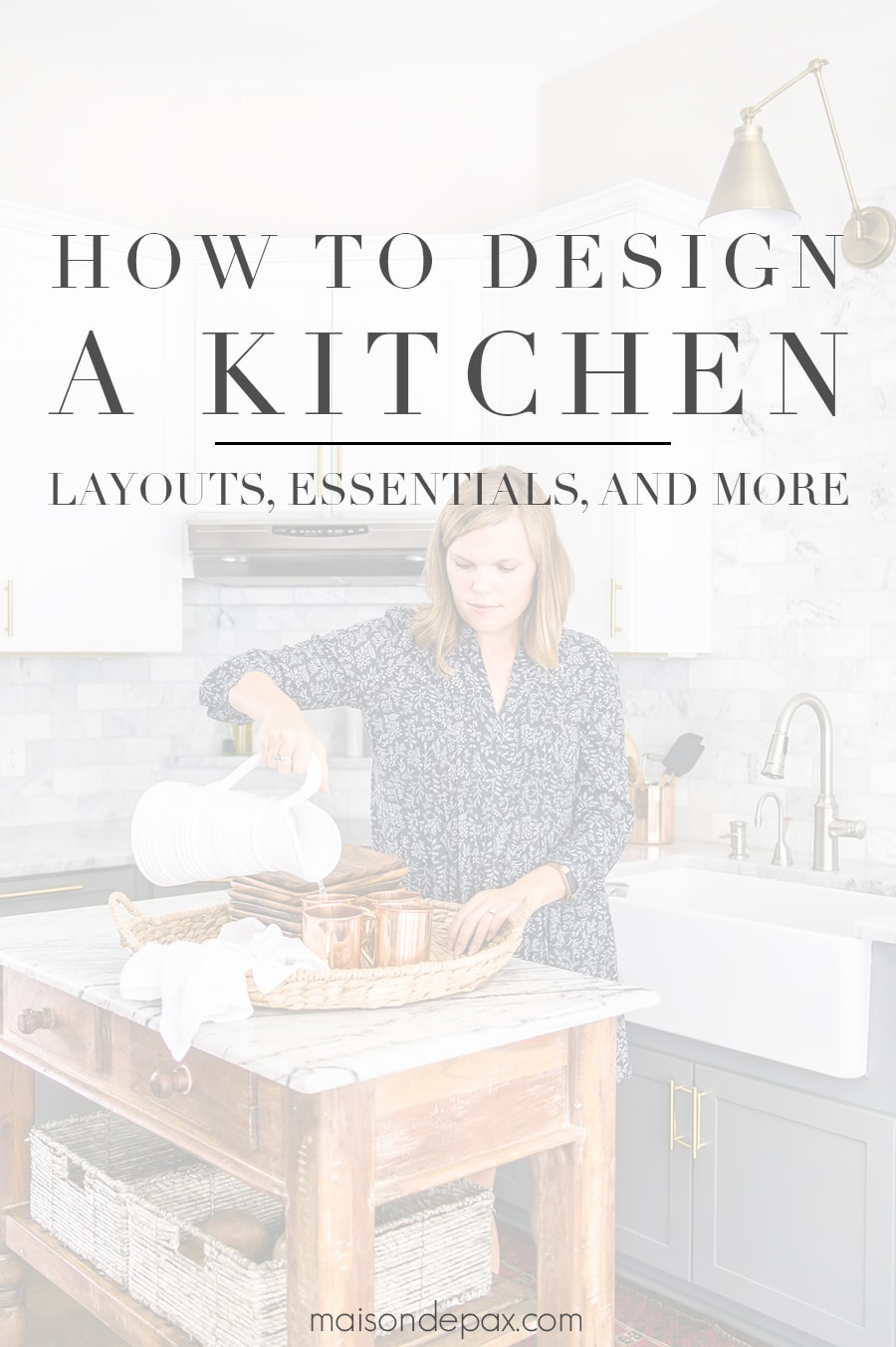 how to design a kitchen - maison de pax