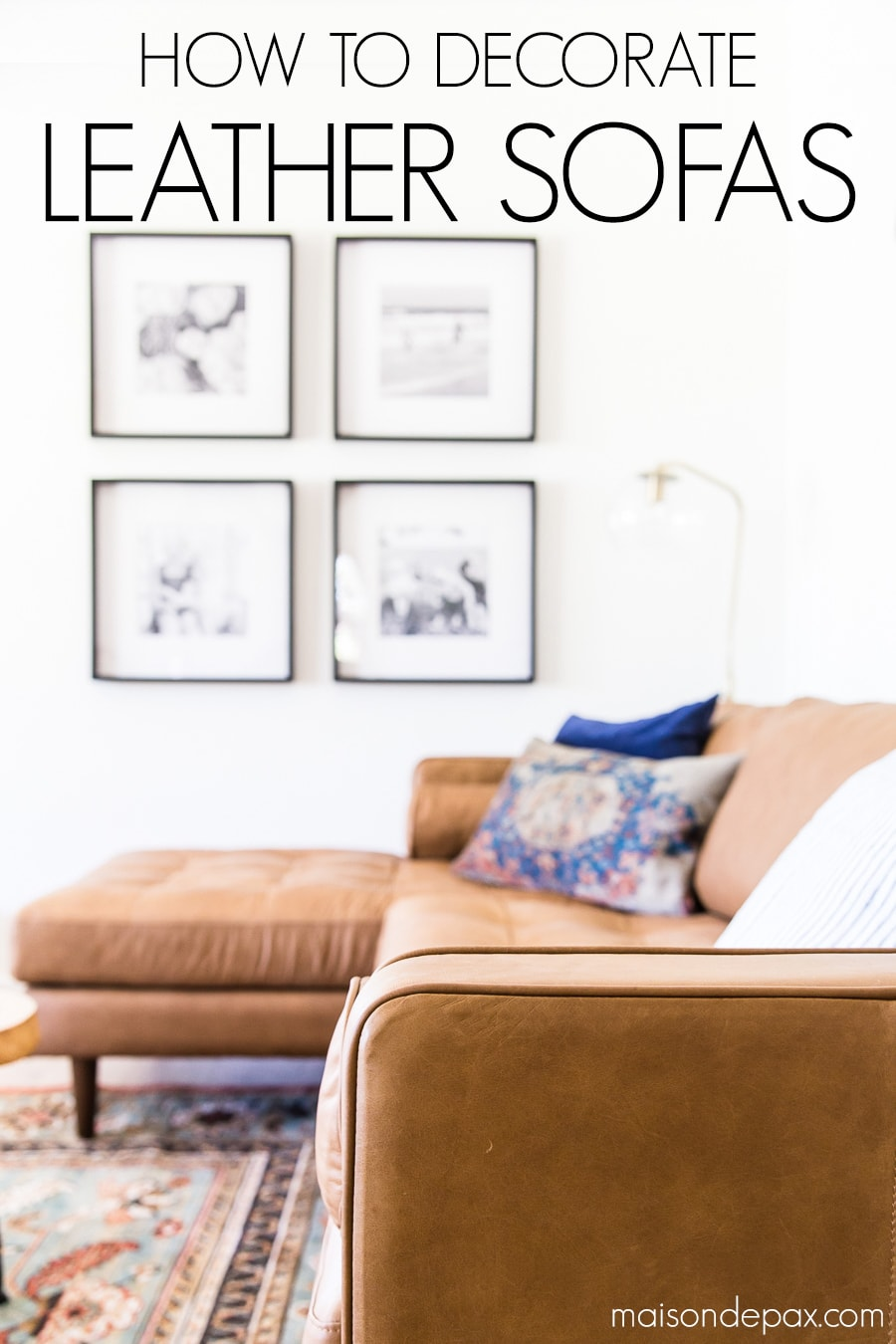 how to decorate a leather sofa maison