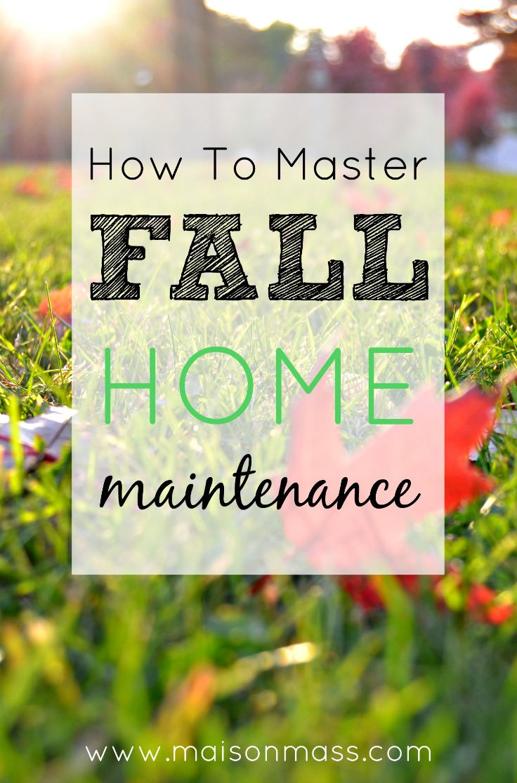 Fall Home Maintenance Guide