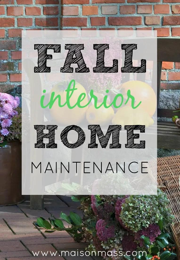 Interior Fall Home Maintenance