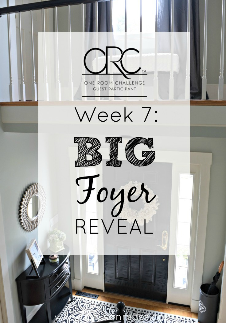 The Big Foyer Reveal: ORC Week 7