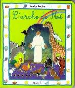 L'arche de Noé, Maïte Roche, Mame, 2001