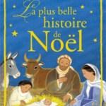 La plus belle histoire de Noël, Maïte Roche, Mame