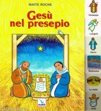 Jésus dans la crèche, édition italienne, Maïte Roche, 1997