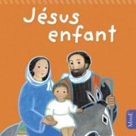 Jésus enfant, Maïte Roche, Mame, réédition 2012