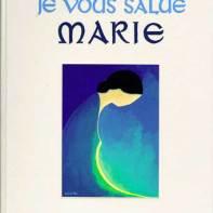 Je vous salue Marie, Maïte Roche, Droguet Ardant et Brepols, première édition,1979