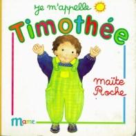 Je m'appelle Timothée, collection Timothée, Maïte Roche, Mame, 1991