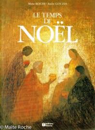 Temps de Noël, Maïte Roche et André Gouzes, Fleurus, 1987