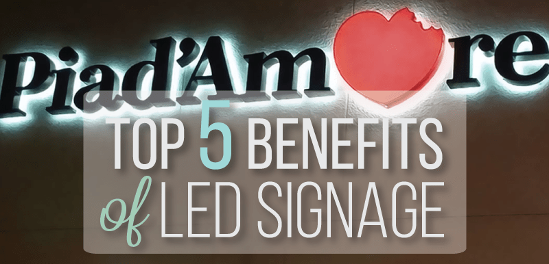 5 Benefits of LED Signs