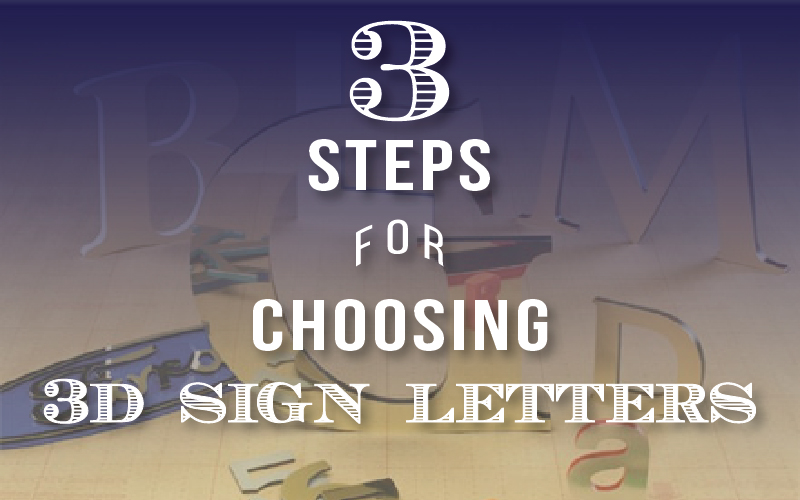 Choosing 3D Sign Letters