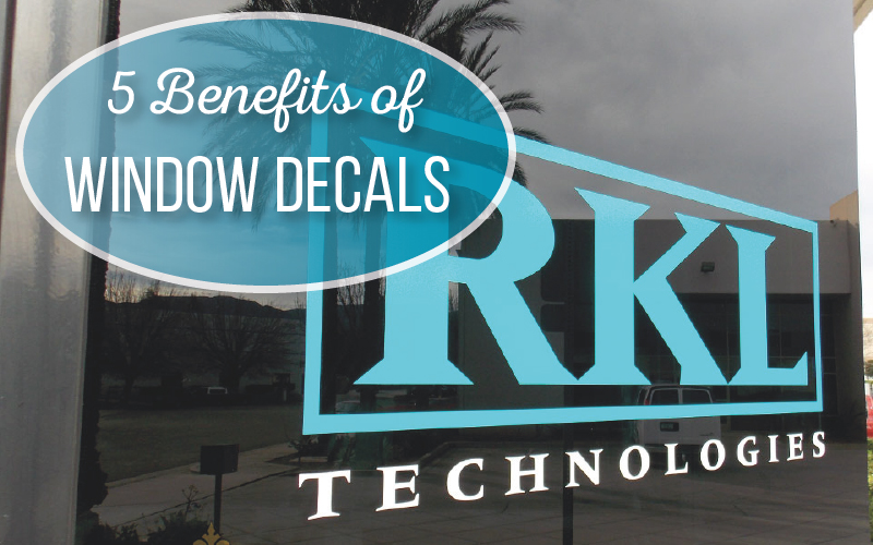 5 Benefits of Window Decals for Businesses