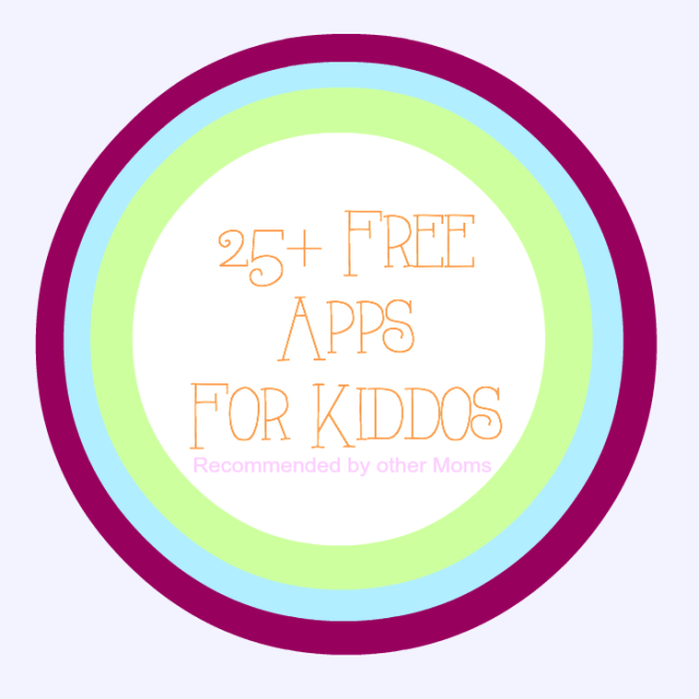 25 free apps for kids recommended by moms