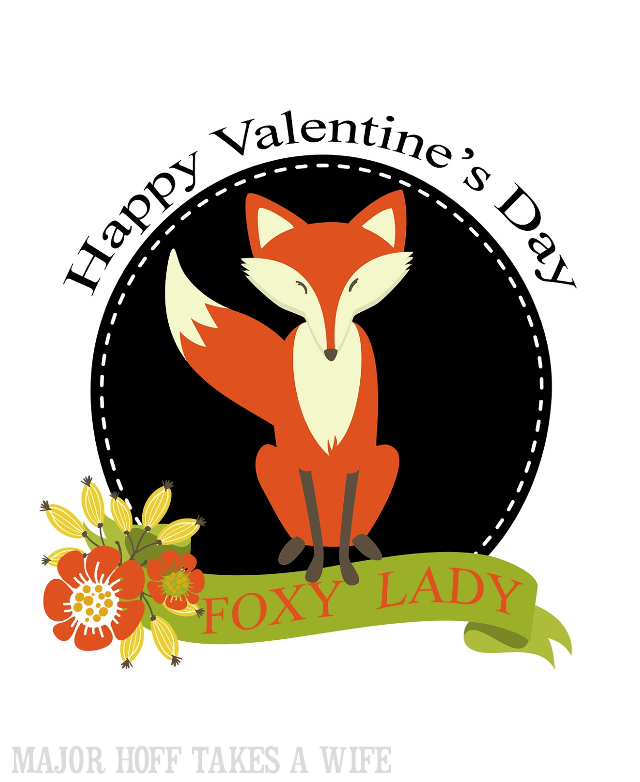Happy Valentine S Day Foxy Lady Free Printables