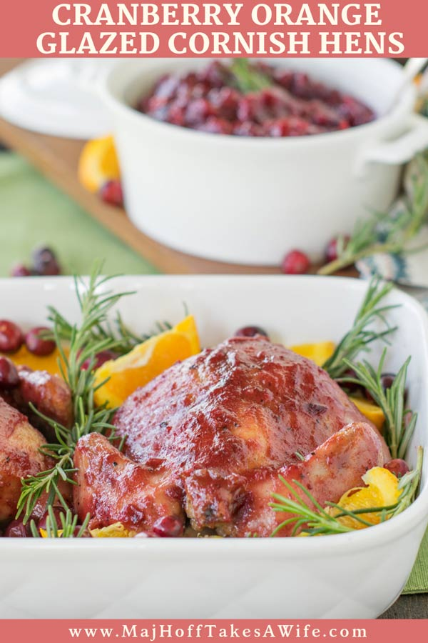 Leave the Cornish Hens intimidation behind. Wow your guests with cranberry orange glazed Cornish hens. So simple and effortless, you'll wonder why you thought it was complicated! via @mrsmajorhoff