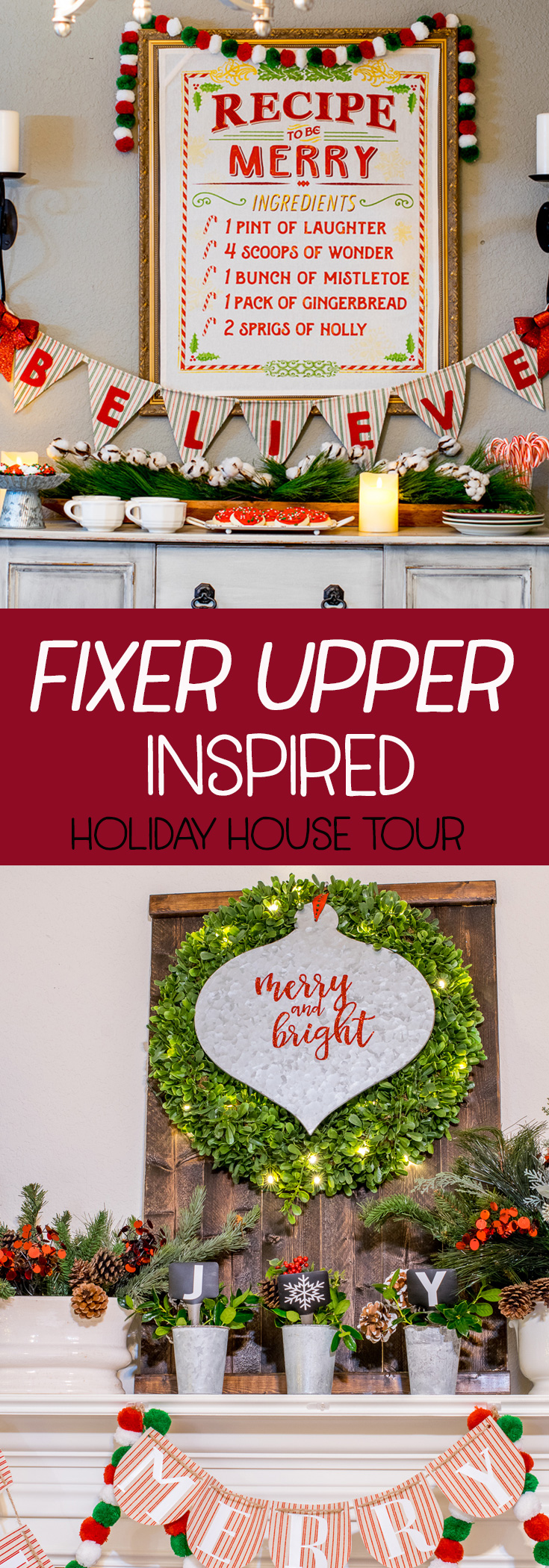 Welcome to my Holiday House tour! This years tour is FIXER UPPER INSPIRED! See all the little details, some of which I picked up in Waco and Round Top! #holidayhousetour #hometour #Christmastour #fixerupper #holidaycrafts