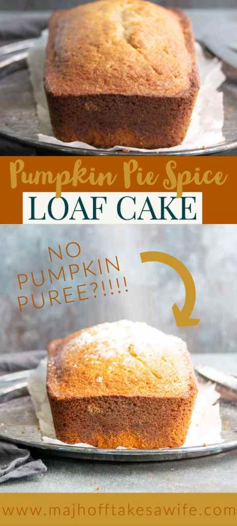 Pumpkin pie spice cake made in a loaf pan