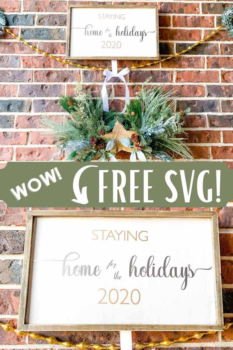 "A sassy sign for the Covid Christmas of 2020. Grab your free SVG file for ""Staying home for the holidays"". Easily manipulated to simply say ""Home for the holidays"" in a script font as well. Grab your freebie now!  via @mrsmajorhoff"