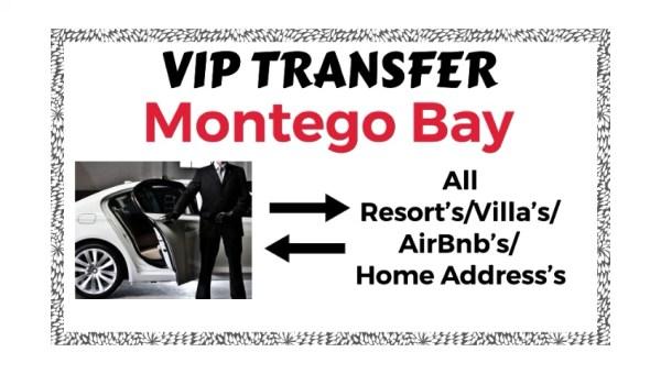 VIP Transfer Montego Bay