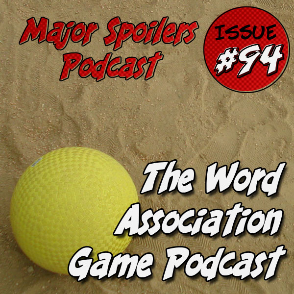 MSP94: The Word Association Game Podcast