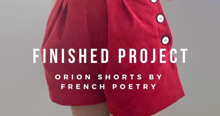 Finished Project: Orion Shorts Sewing Pattern