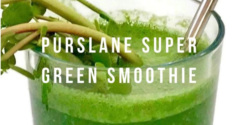 Purslane Super Green Smoothie