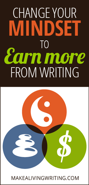 How young writers can change their mindset to earn more. Makealivingwriting.com