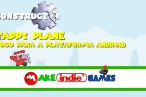 Desenvolvendo o jogo Tappy Plane no Construct 2