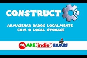 Armazenamento de dados no Construct 2 por meio do Local Storage