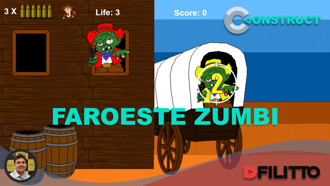 Construct 3 - Faroeste Zumbi