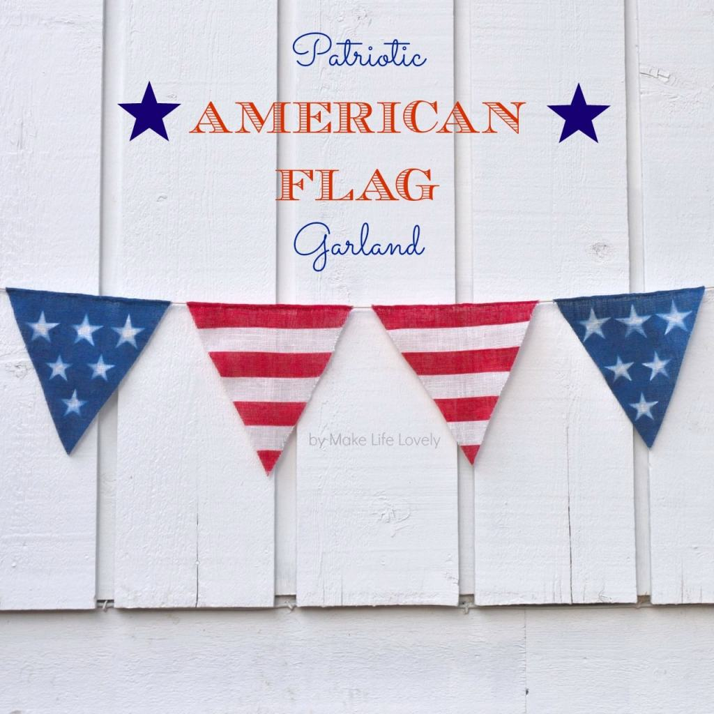 DIY Fourth of July Flag Garland Bunting