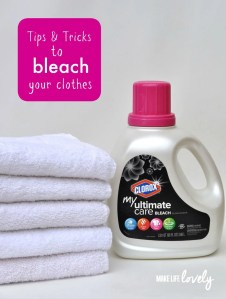 Tips & Tricks to Bleach Your Clothes