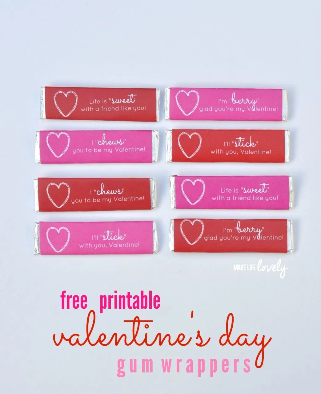 Free Printable Valentines Gum Wrappers Make Life Lovely