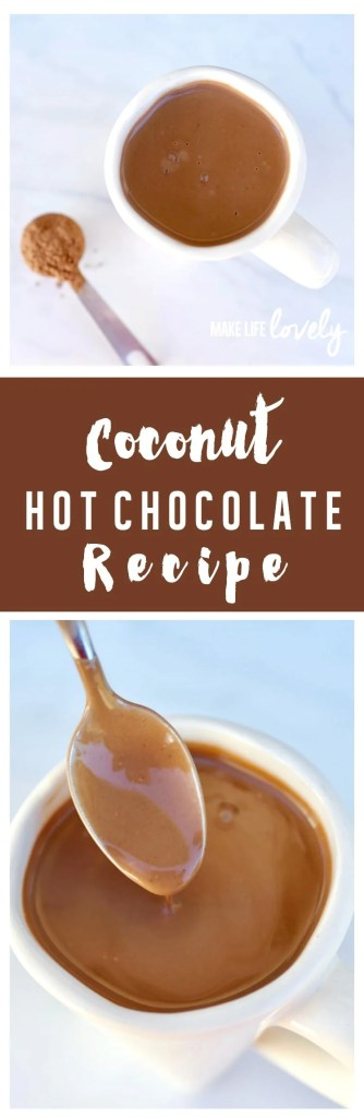Coconut hot chocolate recipe. A delicious drink to warm you up on a cold day!