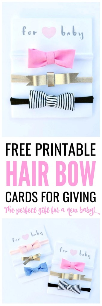 Free printable hair bow cards for giving DIY bows and headbands. These make the perfect gift for expecting moms, baby showers gifts, and birthday gifts for girls! Get the FREE printable and learn how to make adorable NO SEW hair bows.