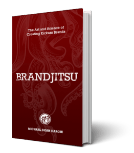 BrandJitsu Book Cover - Creating a Kickass Brand