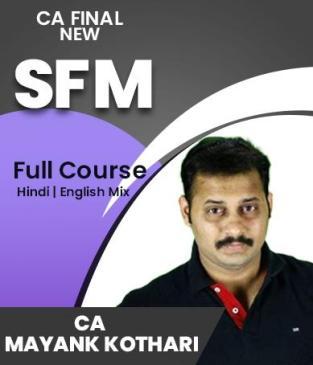Video Lecture CA Final SFM Regular Batch New Syllabus Mayank Kothari