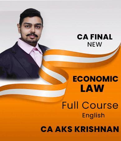Video Lecture CA Final Economic Laws Crash Course CA AKS Krishnan