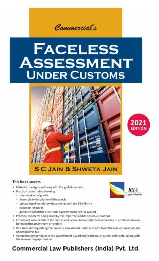 Faceless Assessment Under Customs By S C Jain & Shweta Jain