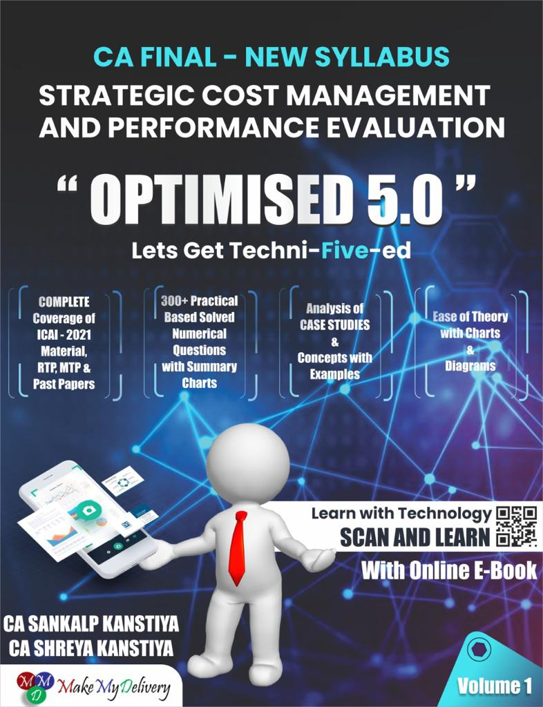 MakeMyDelivery CA Final OPTIMISED 5.0 Strategic Cost Management and Performance Evaluation New Syllabus Set of 2 Volume By CA Sankalp Kanstiya Applicable for May / November 2021 Exam