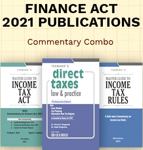 Taxmann Combo for Commentary Direct Taxes Finance Act 2021