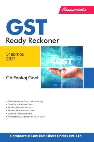 Commercial GST Ready Reckoner By Pankaj Goel Edition April 2021