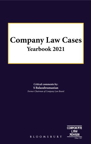Bloomsbury Company Law Cases Yearbook 2021 By S. Balasubramanian
