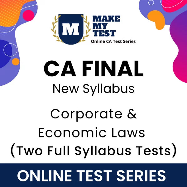 CA Final Corporate & Economic Laws New Syllabus Online Test Series