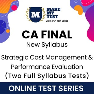 CA Final Strategic Cost Management New Syllabus Online Test Series