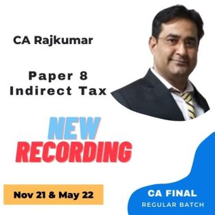 Video Lecture CA Final Indirect Tax Regular Batch CA Rajkumar