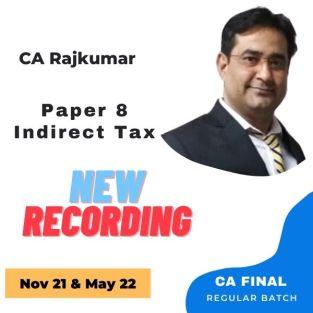 Video Lecture CA Final Indirect Tax Regular Batch CA Rajkumar