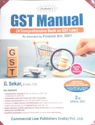 Commercial GST Manual Law By G Sekar Edition May 2021