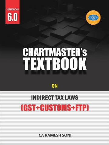 CA Final Indirect Tax Law Chartmaster Textbook By CA Ramesh Soni