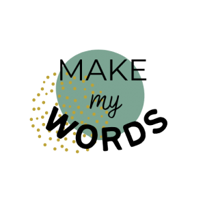 Make My Words