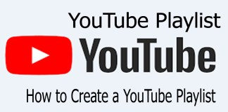 YouTube Playlist - How to Create a YouTube Playlist